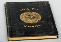 McPherson, Duncan. Antiquities of Kertch. Published 1857 by Smith, Elder & Co., London, gilt
