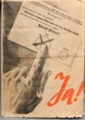 A Third Reich Nazi poster of the period Promoting a Yes vote for Adolf Hitler in the Plebiscite in