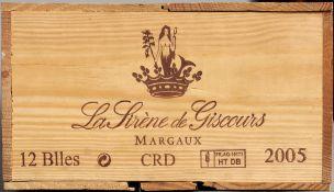 La Sirene de Giscours, Margaux 2005 Twelve bottles in old wooden case.  (12)   CONDITION REPORTS: