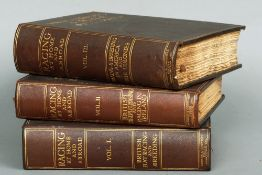 Racing at Home and Abroad  Volumes I, II and III, each in leather binding with gilt tooling;