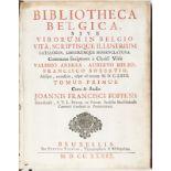 FOPPENS (Jean-François). Bibliotheca Belgica sive vivorum in Belgio. Vita scriptisque illustrium