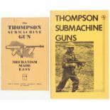 Konvolut von 2 Taschenbücher: 1. The Thompson Submachine Gun Mechanism Made Easy, 2. The Thompson
