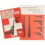 """Konvolut von 2 Büchern. 1. """"Die Waffen der Schweizer Soldaten"""" von Clement Bosson. 2. """"Schweizer"""
