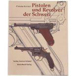 Pistolen und Revolver der Schweiz, Christian Reinhart, Michael am Rhyn und Jürg A. Meier mit