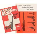 Konvolut von 2 Büchern: 1. Die Waffen der Schweizer Soldaten, Bosson Clement 1981. 2.