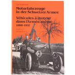 Motorfahrzeuge in der Schweizer Armee 1898-1937 von Carl Hildebrandt. Reich iööustriertes Werk