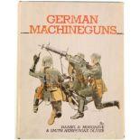 Buch German Machineguns, von Daniel D. Musgrave and Smith Hempstone Oliver. Sehr detailliertes