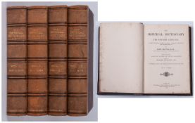 A Leather Bound Imperial Dictionary Of The English Language By John Ogilvie, L.L.D volumes 1,2,3,