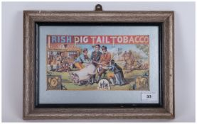 Irish Pig Tail Tobacco Vintage Advertising Print. Paddy Murphy and Co Dealers In Irish Pig Tail