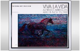 withdrawn Alfredo Arreguin Signed Poster For Tacoma Art Museum Titled 'Viva La Vida' dated Aug