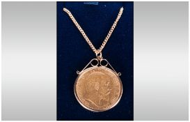 Edward VII 22ct Gold Sovereign, Set In a 9ct Gold Pendant and Chain. Fully Hallmarked.