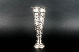 Edwardian - Fine Worked Silver Vase with a Pierced and Open Worked Tapered Stem Raised on Circular