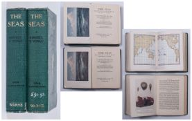 2 Volumes - The Seas by F.S.Russell. D.F.C. and C.M. Yonge D.S.C. with 384 Illustrations In Each