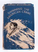 Johnny Weissmuller Swimming The American Crawl, with Photographic Images In Collaboration with