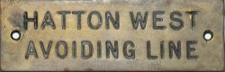 GWR Shelf Plate HATTON WEST AVOIDING LINE. Machine engraved retaining original wax filling.