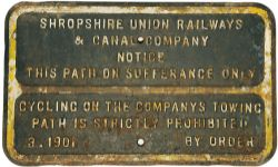 Shropshire Union Railways & Canal Co, fully titled  cast iron Notice 'Notice This Path In Sufferance