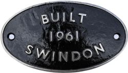 Worksplate Built 1961 Swindon, oval cast iron. The vendor kept comprehensive notes and shows this