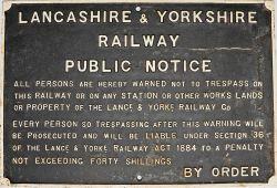 Lancashire & Yorkshire cast iron Trespass Sign, Lance & Yorke version dated 1884.