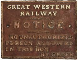 GWR cast iron Signalbox Door Notice 'No Unauthorized Person Allowed In This Box By Order', 11 x 8.