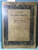 Pierre Dupont.  La Legende du Juif Errant. Michel Levy Freres, Paris, 1856.