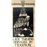 Advertising Poster LT London Tramways Late Theatre Services