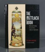 The Mettlach BookEnglisch/Deutsche Ausgabe; Katalog mit Abbildungen für Sammler von Gary Kirsner;