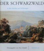 Der Schwarzwald in alten Ansichten und Schilderungen; Max Schefold