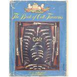 The Book of Colt Firearms, von R.Z. Sutherland und R.L. Wilson. Geschichte der Firma Colt in