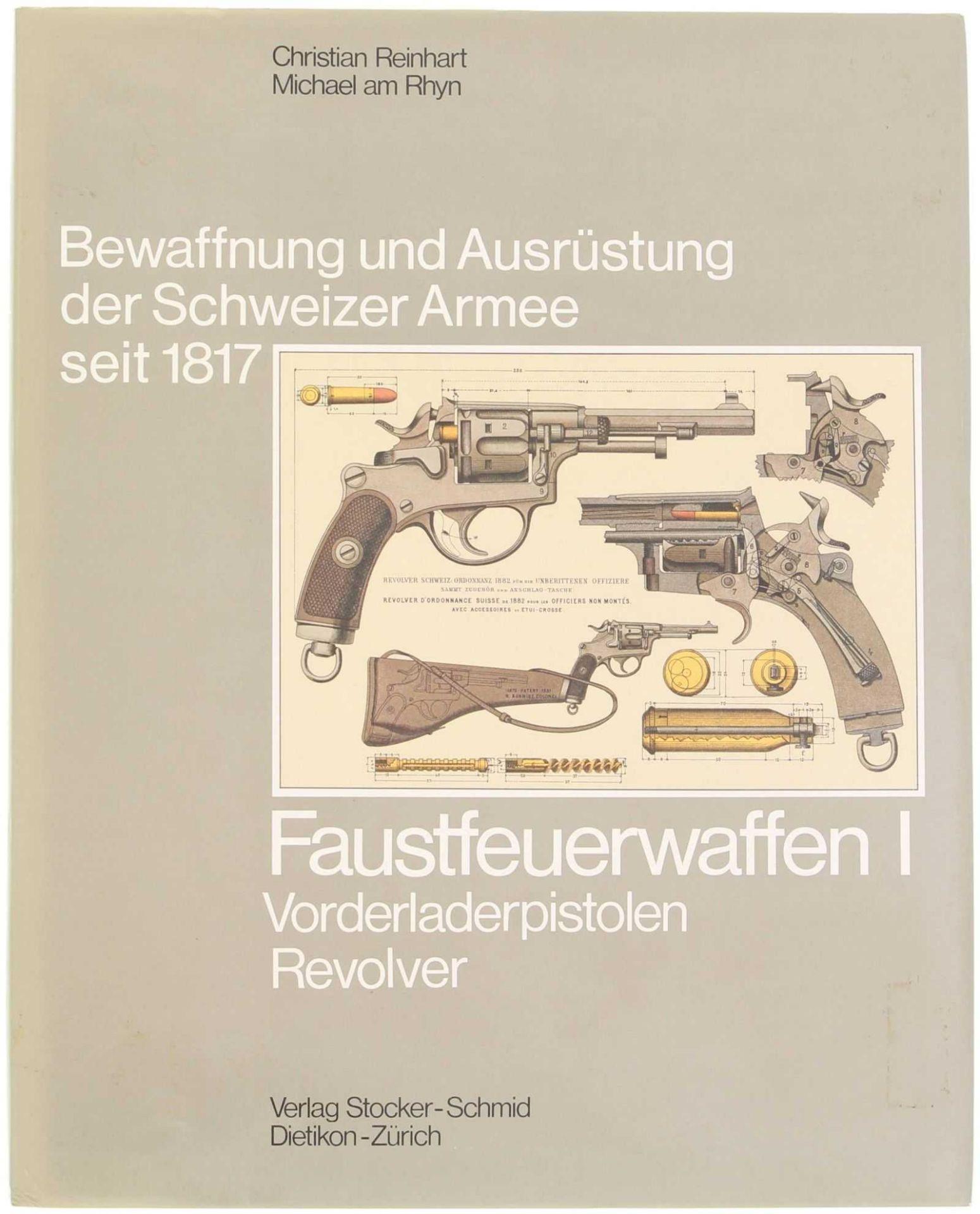 """Buch, Faustfeuerwaffen I, Band 5 aus der Reihe: """"Bewaffnung und Ausrüstung der Schweizer Armee"""