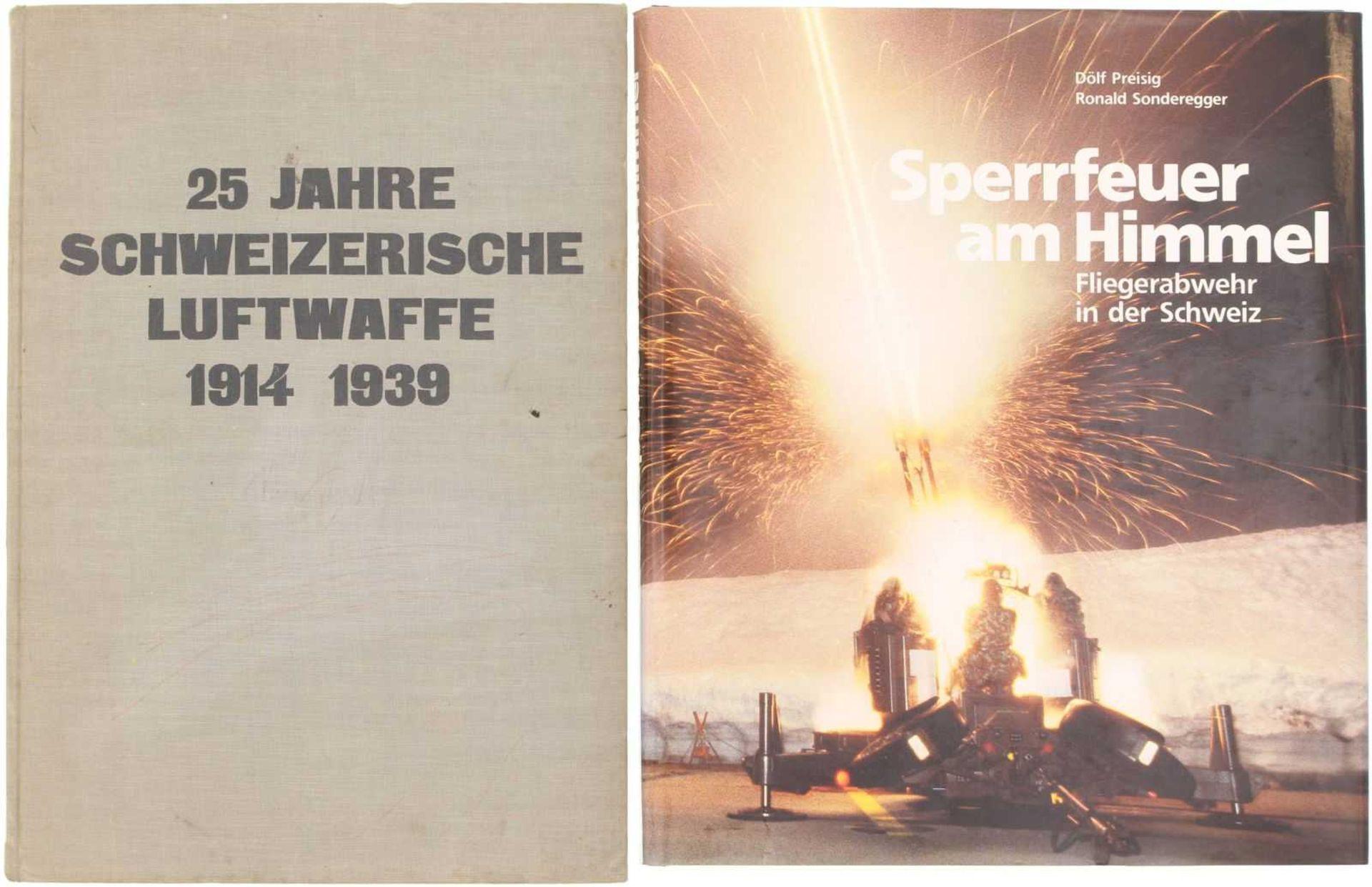 Konvolut von 2 Büchern 1. 25 Jahre Schweizer Luftwaffe 1914-1939 Flieger und Flugabwehr, Zustand