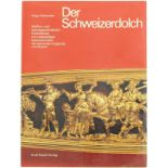 Der Schweizerdolch Autor Dr. Hugo Schneider 1977. Standardwerk über die waffen- und