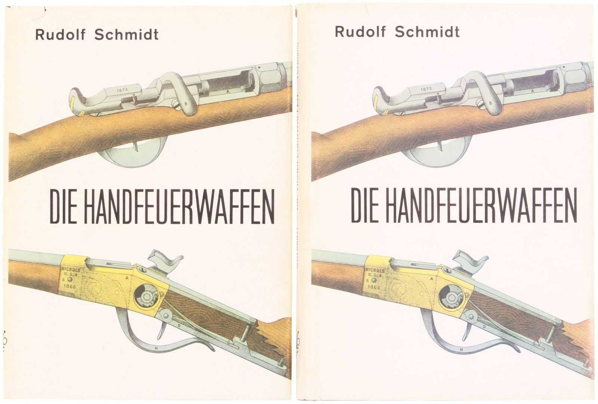 Die Handfeuerwaffen, Rud. Schmidt, Nachdruck von 1878 Zweibändiges Werk über den internationalen
