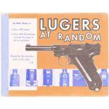 """Buch, """"Luger at Random"""", by Charles Kenyon, Jr. Standardwerk über Parabellumpistolen auf 416"""
