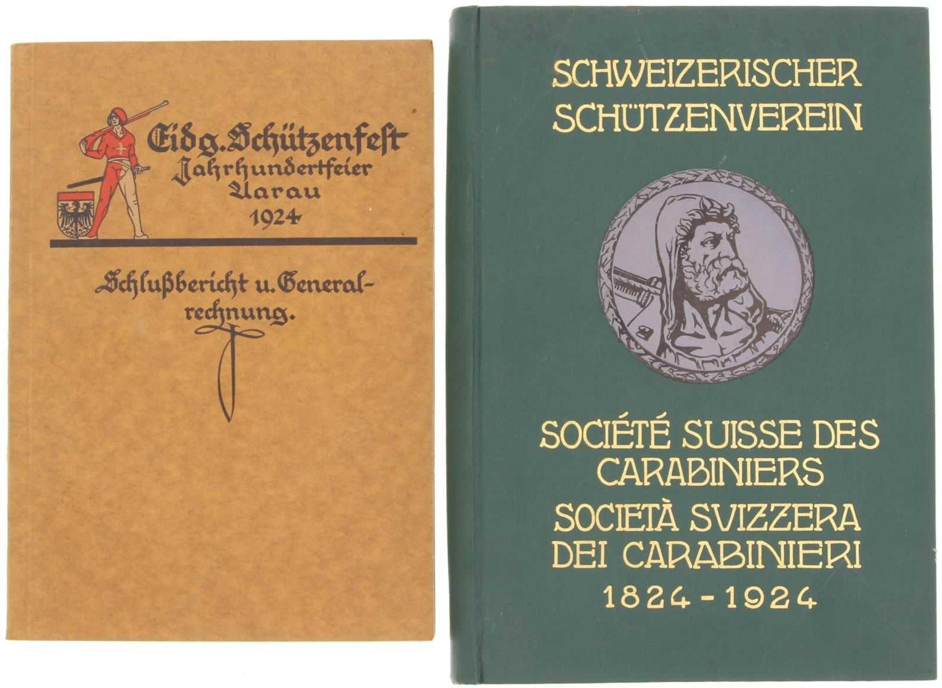 Konvolut von 2 Büchern Eidg. Schützenfest Kanton Aarau 1924 1. Gedenkschrift zum 100-jährigen