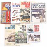 Konvolut von 7 Büchern@ 1.Rapid Fire von Anthony G. Williams, 2. Moderne Gefechtswaffen von Foss/