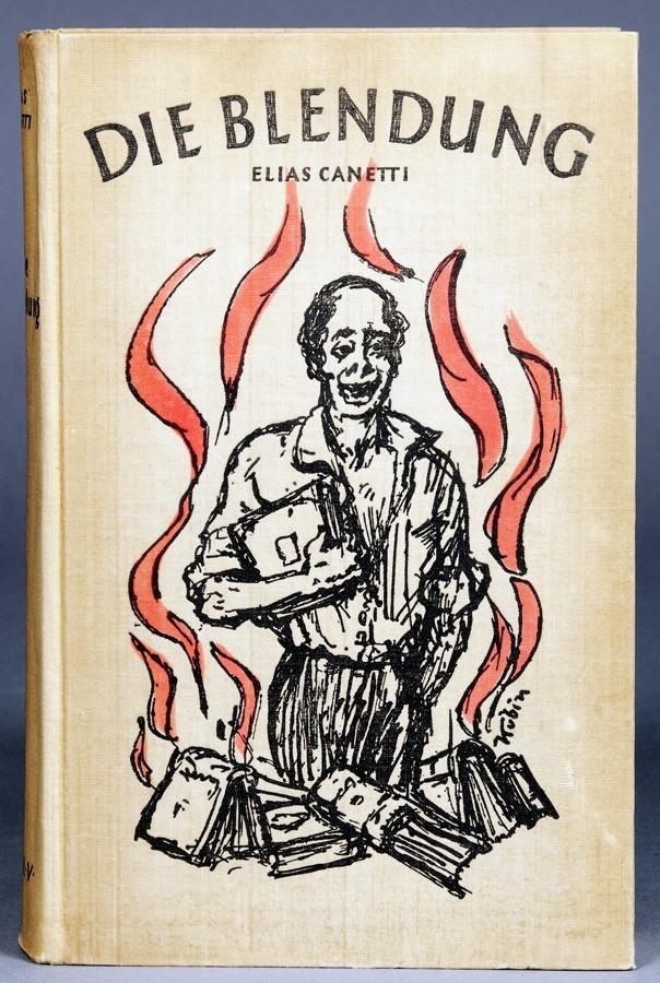 Elias Canetti. Die Blendung. Roman. Wien, Leipzig, Zürich, Herbert Reichner 1936 [1935] .