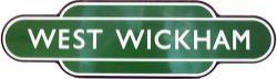 Totem BR(S) WEST WICKHAM F/F, dark green, black flange. Ex SER station between Eden Park and