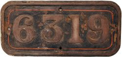 GWR brass Cabside Numberplate 6319. Ex Churchward 2-6-0 Mogul built Swindon Works in 1921 and