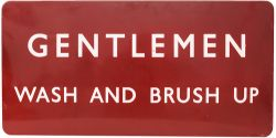 BR(M) enamel Station Platform Sign 'GENTLEMEN WASH AND BRUSH UP' F/F 36in x 18in. This rare sign