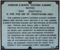 London & North Eastern Railway cast iron footpath notice, casting 0.5. Nicely restored.