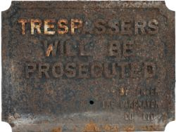 Cast iron Trespass sign TRESPASSERS WILL BE PROSECUTED BY ORDER THE BLAENAVON CO LTD. In original