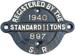 Cast iron wagon registration plate REGISTERED BY THE S.R STANDARD 11 TONS 1940. Complete and with