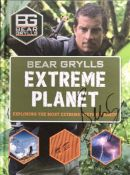 Hardback copy of 'Extreme Planet - Exploring The Most Extreme Stuff On Earth'. Signed by the