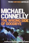 Hard back First Edition of 'The Wrong Side Of Goodbye'. New copy with dust jacket. Signed by the