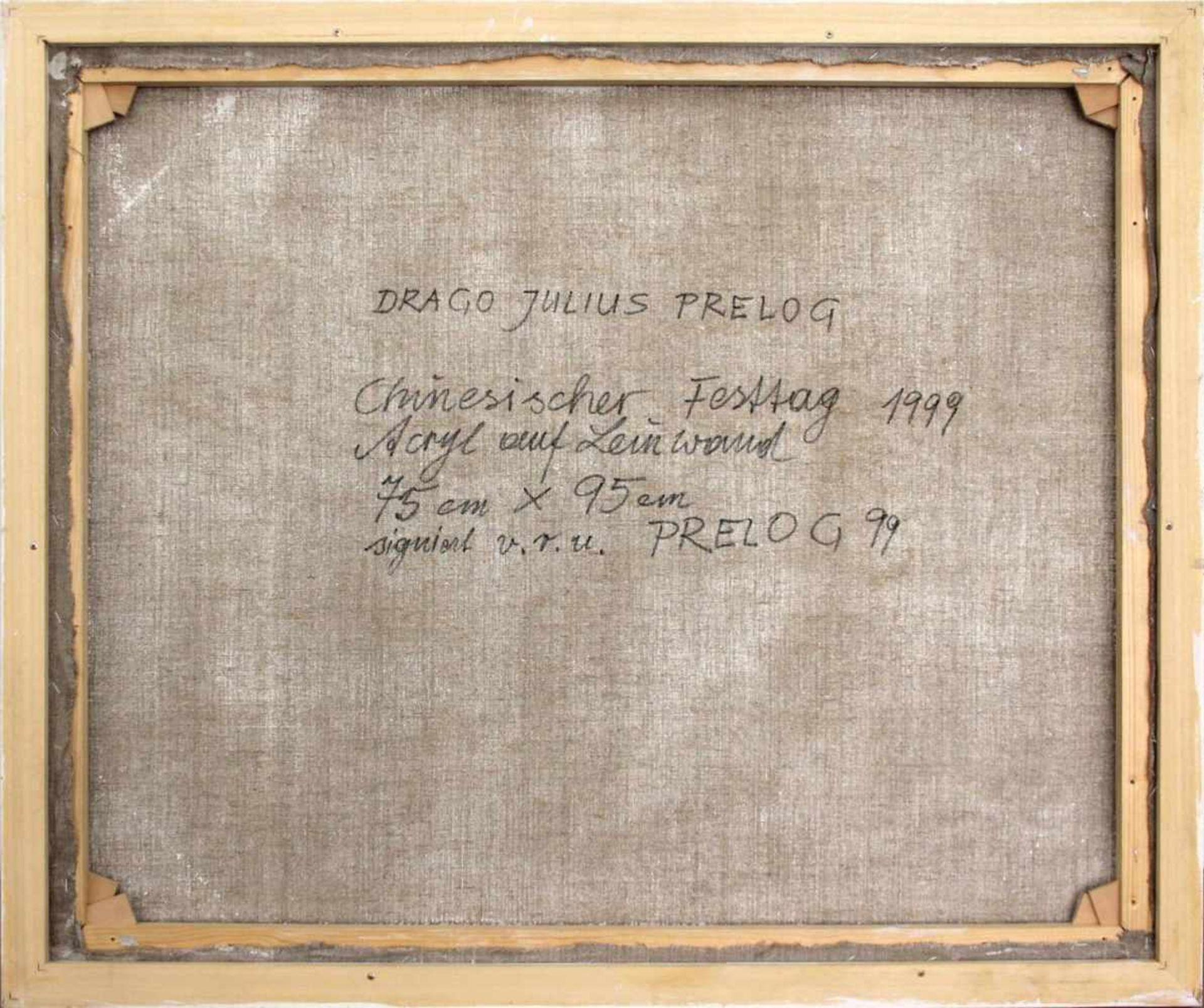 Drago Prelog geb. 1939 Chinesischer Festtag 1999 Acryl auf Leinwand handsigniert und datiert - Bild 3 aus 4