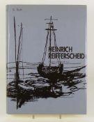 Heinrich Reifferscheid-Werkverzeichnis von Bärbel Roth; München 1992; WVZ der Zeichnungen,