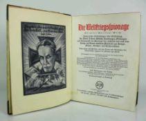 Weltkriegs-Spionage (Original-Spionage-Werk); Authentische Enthüllungen über Entstehung, Art,