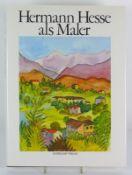 Hermann Hesse als Maler; mit 44 Abb. und Texten von Hermann Hesse; Suhrkamp-Verlag Frankfurt;