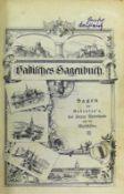 Badisches Sagenbuch Sagen des Bodensee's, des oberen Rheintals und der Waldstädte; Freiburg 1898;