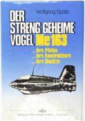 SPÄTE, WOLFGANG, (1911-97), Major u. Jagdflieger der Luftwaffe, Kdr. JG 400 u. der I./JG 7, EL zum